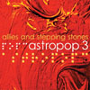 "Astropop 3 - ""Alllies & Stepping Stones"""